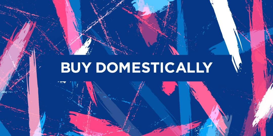 Buy Domestically